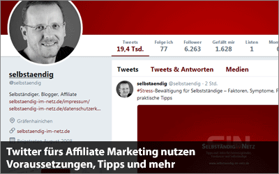 Twitter fürs Affiliate Marketing nutzen